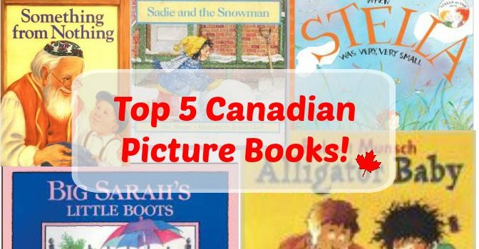 Our Favourite Canadian Picture Books!