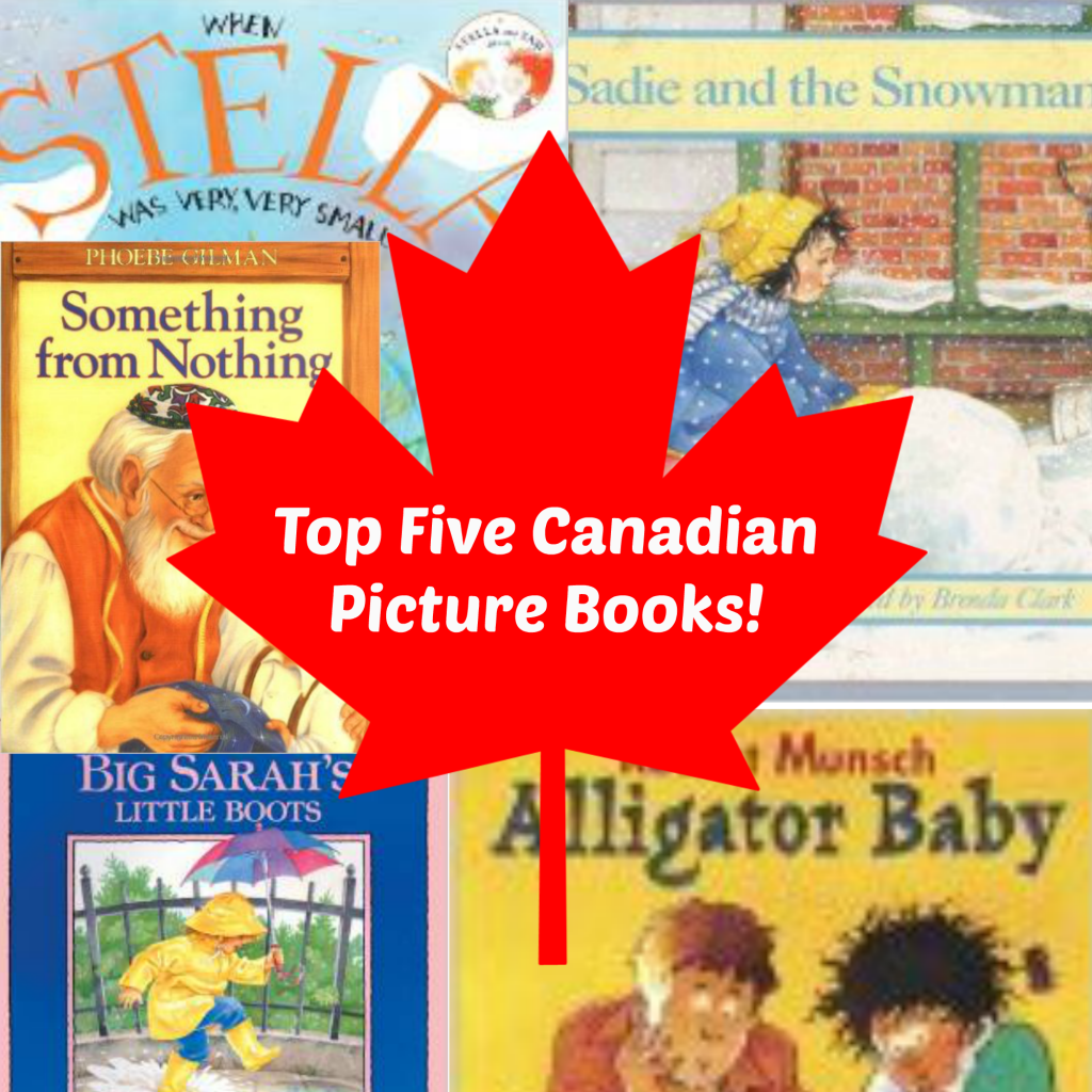 Top Five Canadian Picture Books!